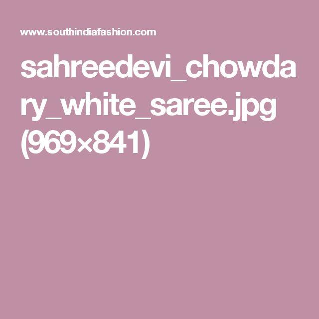 sahreedevi_chowdary_white_saree.jpg (969×841)
