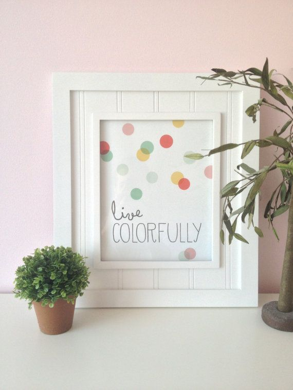 Live Colorfully wall art print  Digital wall art  by PrintSmitten,