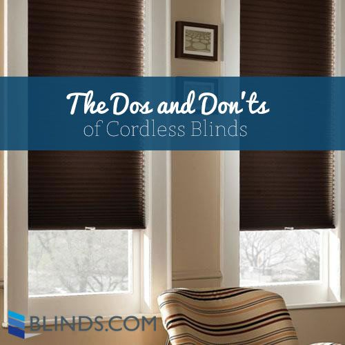 the dos and donu0027ts of cordless blinds