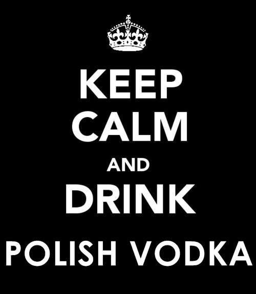 Polish Vodka!!!