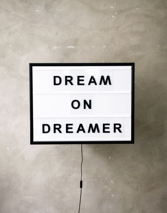 Dream On Sign /