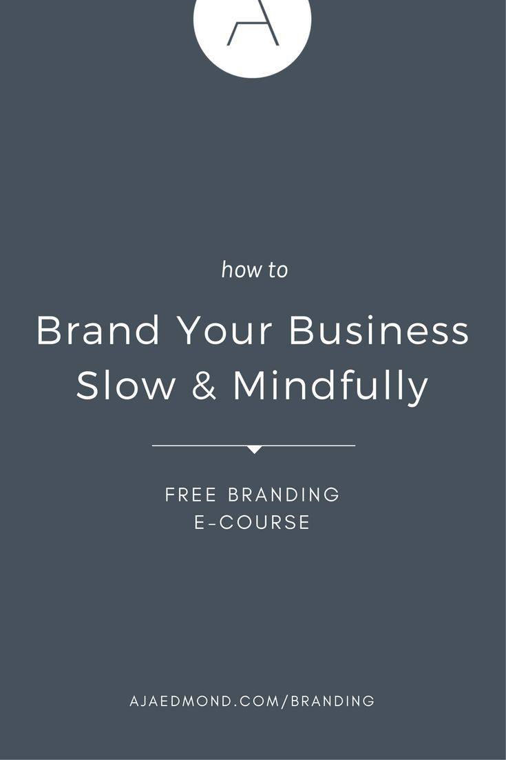Why You Should Brand Your Business Mindfully With Free E Course And Resources Ajaedmon Small Business Branding Branding Your Business Brand Strategy Template