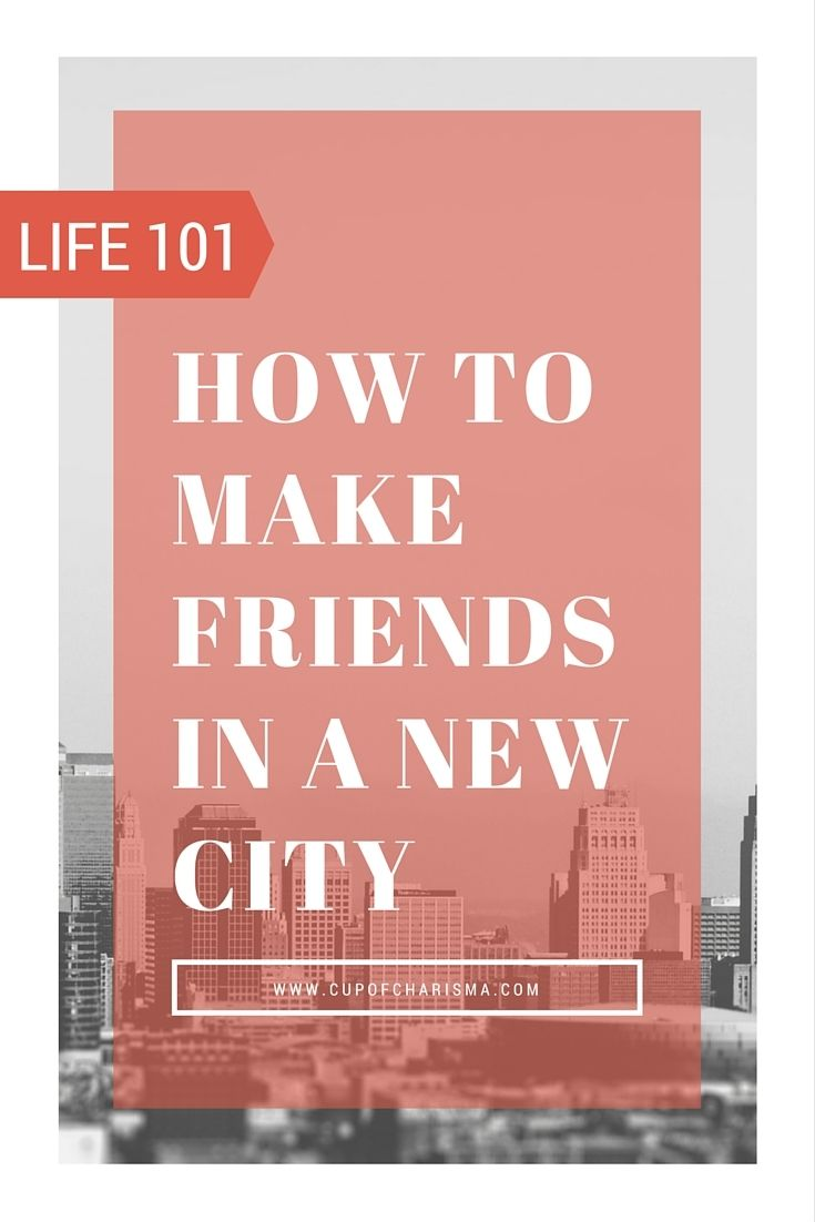 Adulting 101: How To Make Friends In A New City