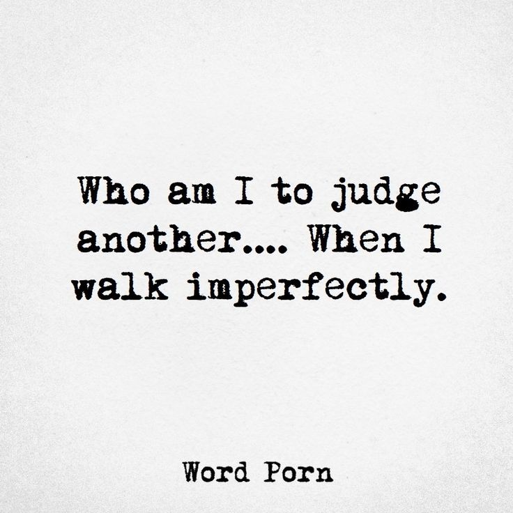 #imperfect  #quotes #nojudging
