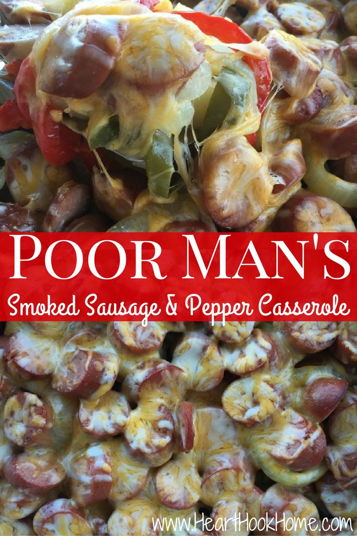 Poor Man's Smoked Sausage and Pepper Casserole Recipe http://hearthookhome.com/smoked-sausage-and-pepper-casserole-recipe/