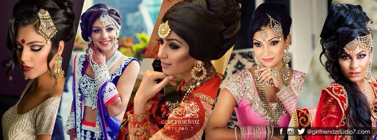 Indian Bridal   Bollywood inspired Hair & Makeup BEAUTY   BRIDAL   FASHION   EDITORIAL   ACADEMY www.girlfriendzstudio7.com Like us on Instagram  Follow us on Facebook