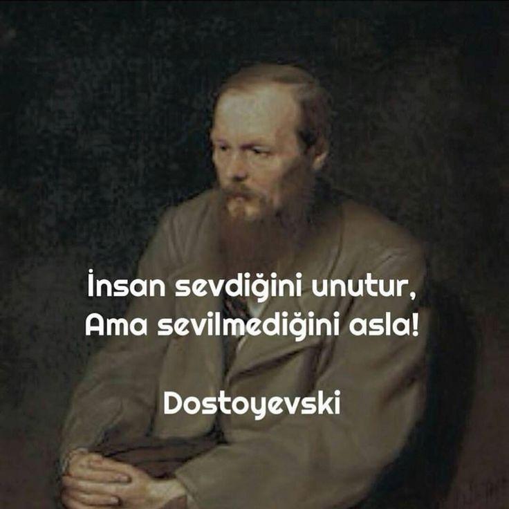 İnsan sevdiğini unutur, Ama sevilmediğini asla! - Dostoyevski #sözler #anlamlısözler #güzelsözler #manalısözler #özlüsözler #alıntı #alıntılar #alıntıdır #alıntısözler