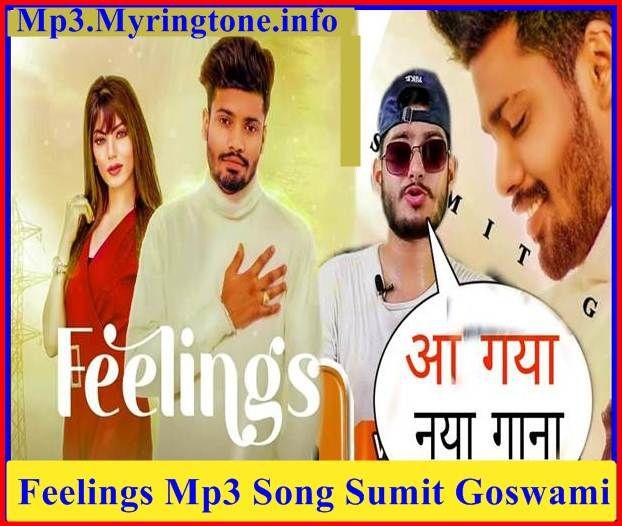Feelings Mp3 Song Sumit Goswami Mp3 Song Mr Jatt In 2020 Mp3 Song Songs Beat Songs
