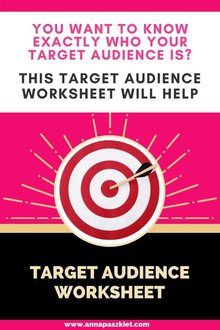 Target Audience Worksheet In 2020 Pinterest For Business Entrepreneur Success Mom Entrepreneur