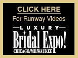 Chicago Bridal Shows | Bridal Expo Chicago Official Site | Tickets to Luxury Wedding Shows | Top Chicago Wedding Vendors