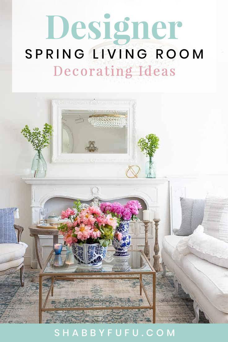 Designer Spring Living Room Decorating Ideas In 2020 Spring
