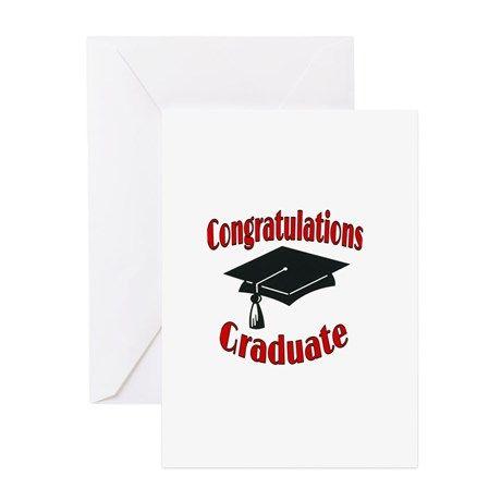 Congratulations Graduate Greeting Cards on CafePress.com