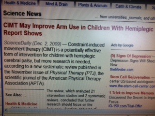 CIMT May Improve Arm Use in Children With Hemiplegic Cerebral Palsy, Report Shows  http://www.sciencedaily.com/releases/2009/12/091202131635.htm. Pinned by SOS Inc. Resources.  Follow all our boards at http://pinterest.com/sostherapy  for therapy resources.