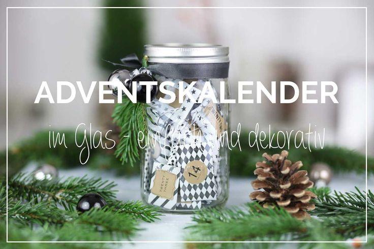 24 Tage, 24 Türchen - ein einfacher und schöner Adventskalender im Glas. Die DIY Anleitung für einen selbstgemachten Adventskalender findest du hier.