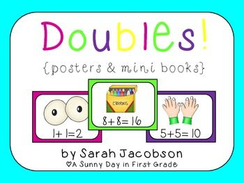 This pack contains a poster set for double addition facts!Included you will find:*10 full size doubles posters (in color AND black&white)*10 mini posters (in color AND black&white)*Doubles mini book with pictures*Doubles song mini book with picturesDownload the preview for a closer look! :)