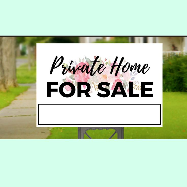 Private Home For Sale Yard Sign-3