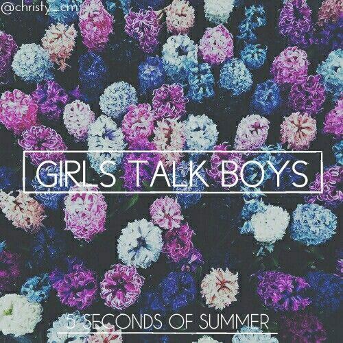 Girls Talk Boys 5SOS // made by @christy_cm