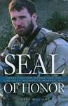 Seal of Honor : Operation Red Wings and the Life of Lt. Michael P. Murphy, USN