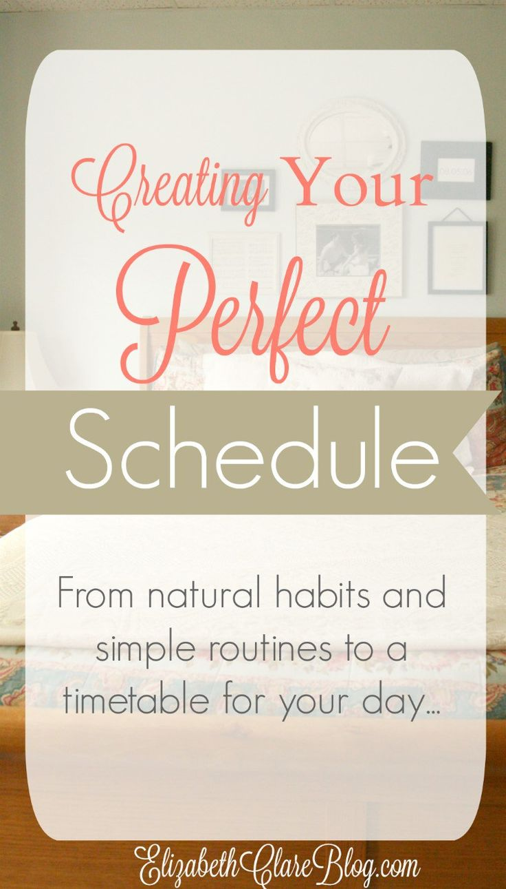 Moving from habits and routines into a simple, workable schedule that works for…