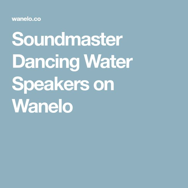 Soundmaster Dancing Water Speakers on Wanelo