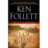 Fall of Giants: Book One of the Century Trilogy (Kindle Edition)By Ken Follett