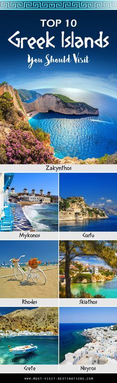 TOP 10 Great Greek Islands You Should Go to #Greece
