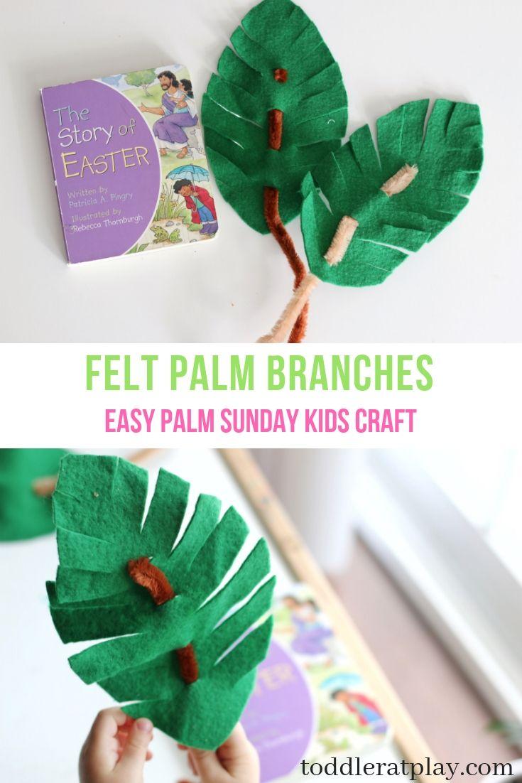Felt Palm Branches Palm Sunday Craft Toddler Crafts Crafts Preschool Crafts