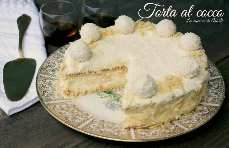 Torta al cocco un dolce golosissimo con Pan di Spagna e una delicata farcia piena di wafer alla vaniglia e molto molto altro Ricetta torta al cocco