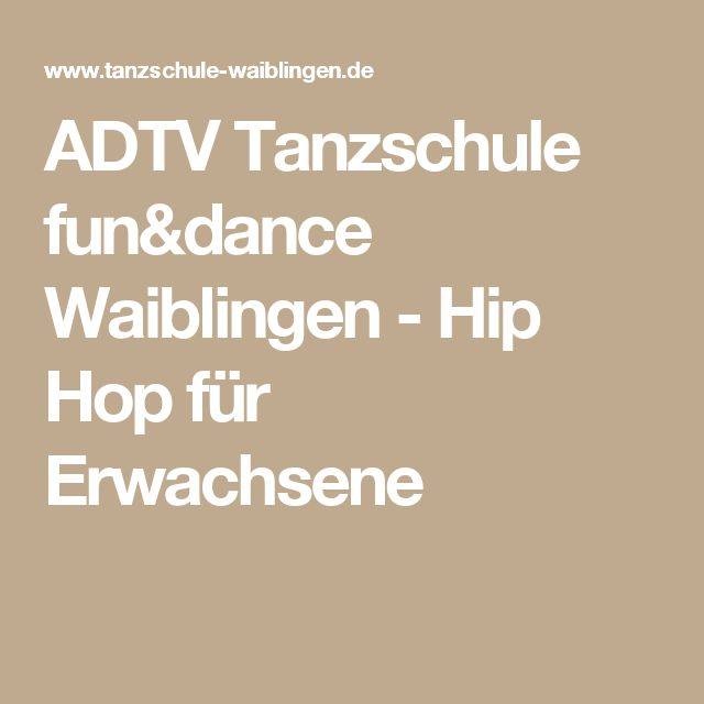 ADTV Tanzschule fun&dance Waiblingen - Hip Hop für Erwachsene