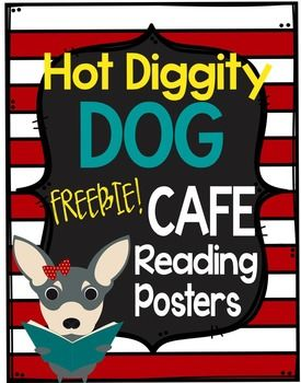 ***FREEBIE*** CAFE posters with a hot diggity dog theme keywords: hot diggity dog, hot diggity dog classroom décor, hot diggity dog theme, hot diggity dog décor, dog theme classroom, dog theme décor, CAFE posters, dog theme CAFE posters, dog CAFE posters
