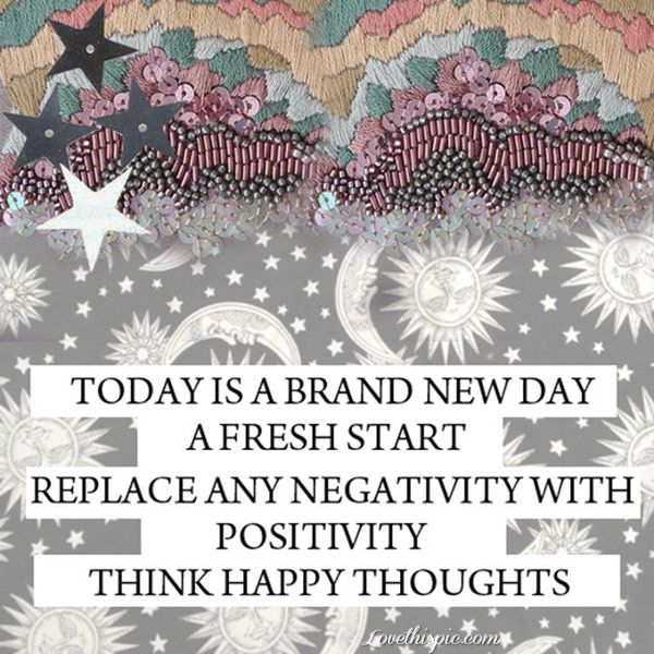 New Day Inspirational Quotes: Today Is A New Day Life Quotes Quotes Positive Quotes