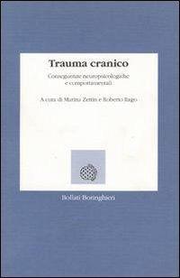 Prezzi e Sconti: #Trauma cranico. conseguenze neuropsicologiche New  ad Euro 17.56 in #Bollati boringhieri #Libri