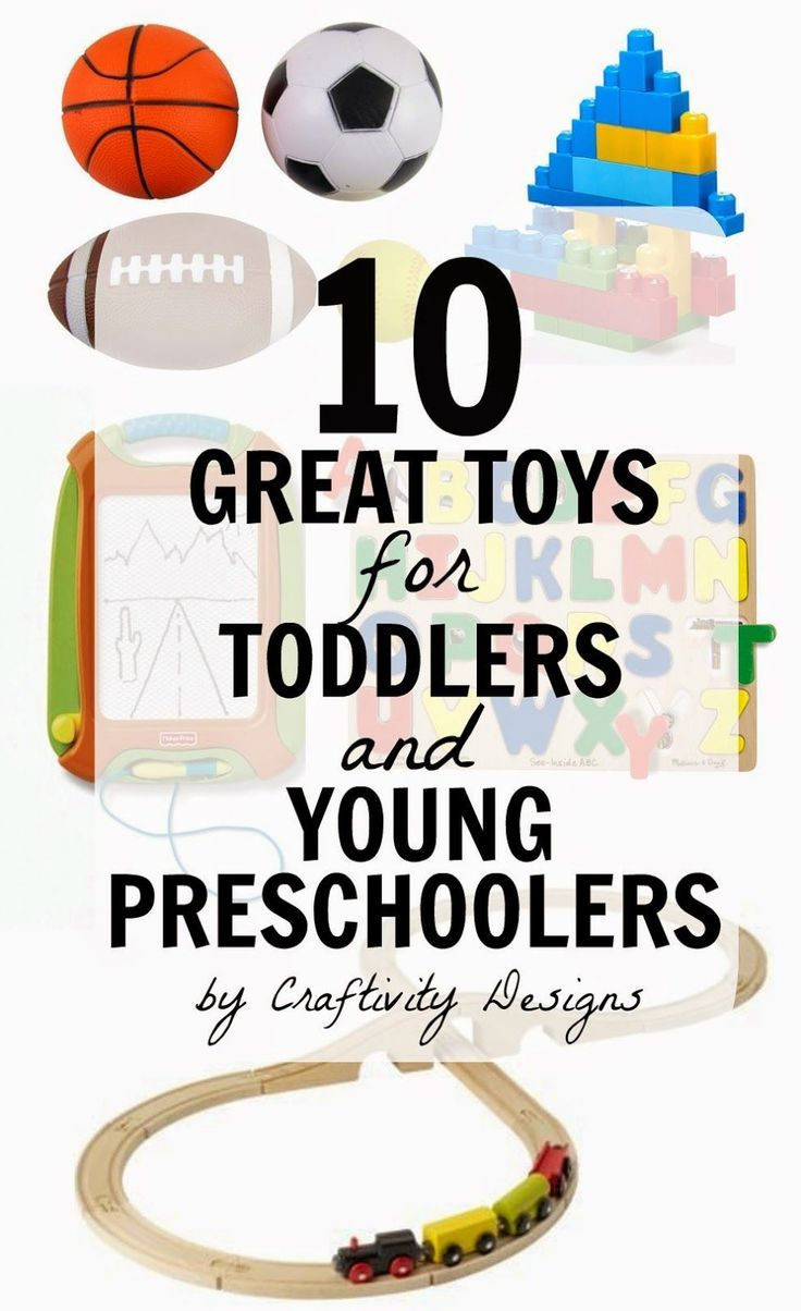 10 Great Toys for Toddlers and Young Preschoolers // If you\'re like ...