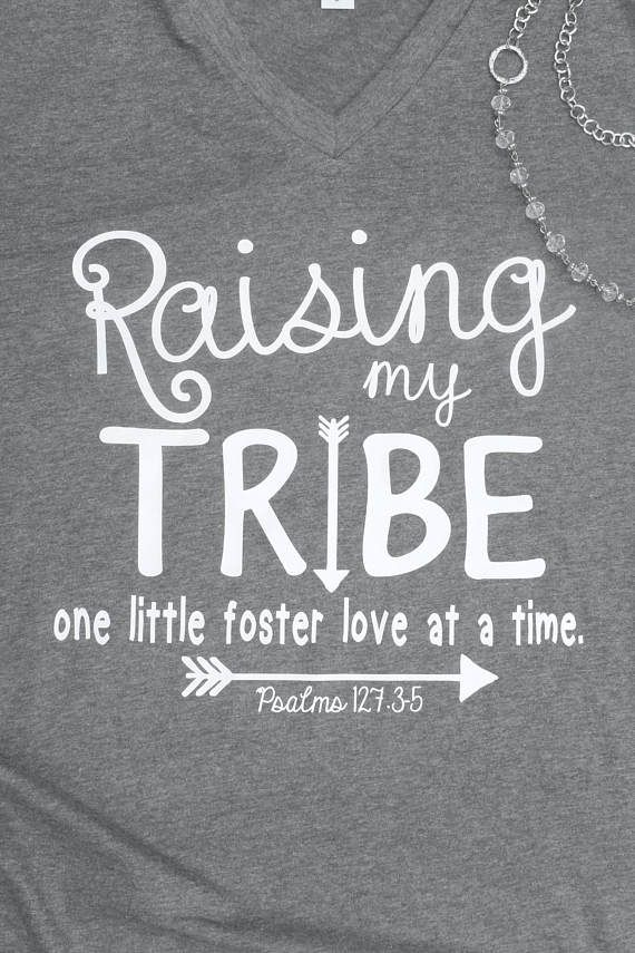Raising My Tribe - Foster Shirt- Foster Parent Shirt - Foster Mom Shirt - Foster Care - Gotcha Day - Adoption - Mom of Many -gift for Mom -
