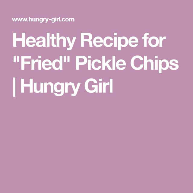 """Healthy Recipe for """"Fried"""" Pickle Chips 