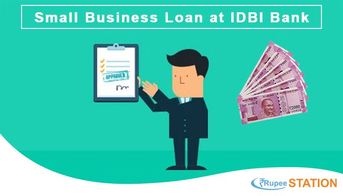 How To Avail For Small Business Loan At Idbi Bank With Images Idbi Bank Business Loans Small Business Loans