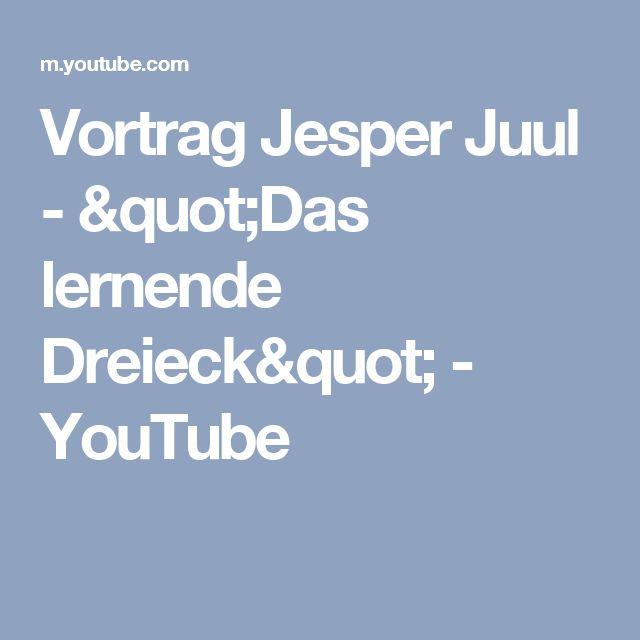 "Vortrag Jesper Juul - ""Das lernende Dreieck"" - YouTube"