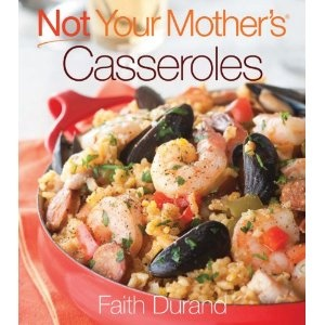 Not your mothers Casseroles