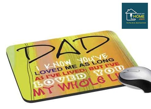Let the quote printed on the Mouse pad makes your father feel amazing. #FathersDay