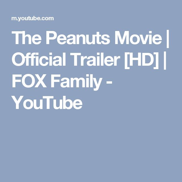 The Peanuts Movie | Official Trailer [HD] | FOX Family - YouTube
