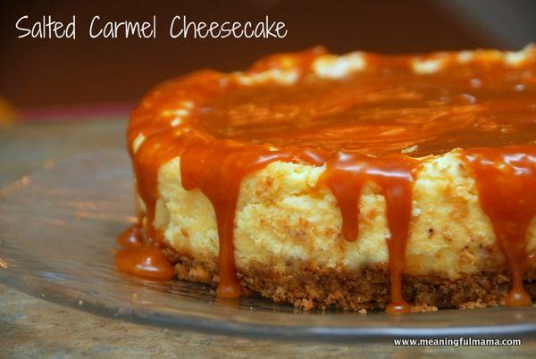 Salted Carmel Cheesecake - Meaningfulmama.com.  This looks amazing!!