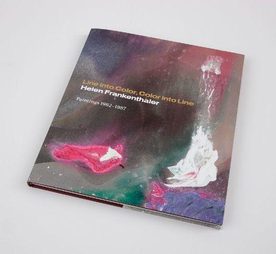 Line into Color, Color into Line: Helen Frankenthaler, Paintings 1962–1987 Catalogue. $80 @ Gagosian Shop