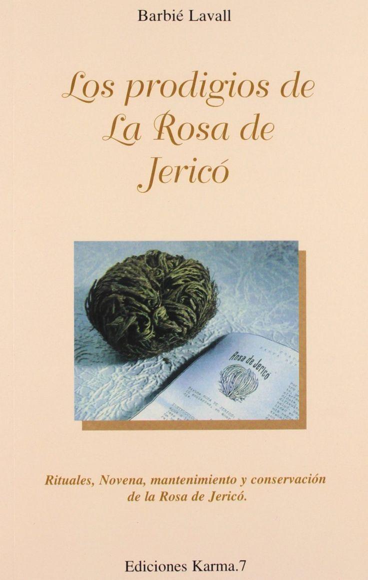 Los Prodigios de la Rosa de Jericó, de Barbié Lavall. Puedes conseguirlo en http://magia.esoterik-a.com/producto/los-prodigios-la-rosa-jerico/