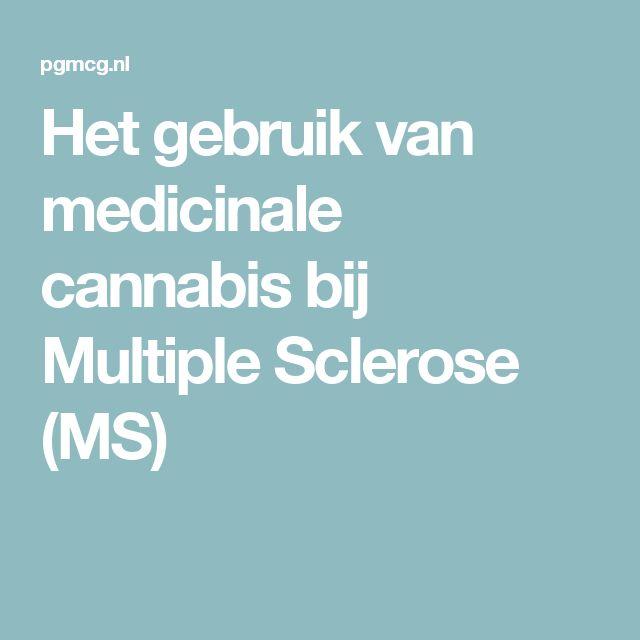 Het gebruik van medicinale cannabis bij Multiple Sclerose (MS)
