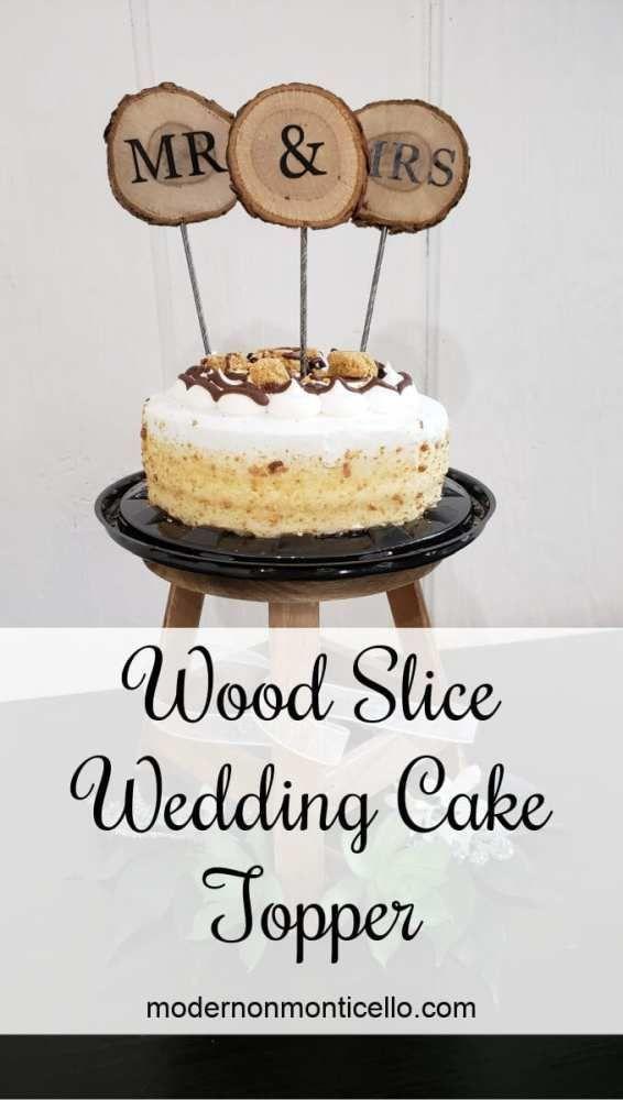 Wood Slice Wedding Cake Topper Modern On Monticello In 2020 Wood Cake Topper Wedding Wedding Cake Toppers Fun Wedding Cake Toppers