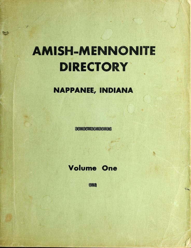 Amish Mennonite Directory, Nappanee, Indiana. Volume One