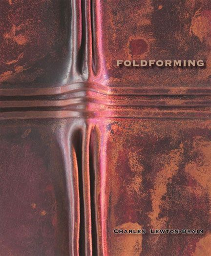 Brain Press: Fold-forming! This is a great book on several fold forming techniques, written for beginners as well as more experiences metalsmiths.