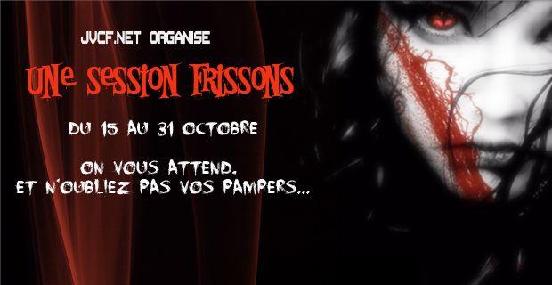 Session Frissons - Halloween 2013