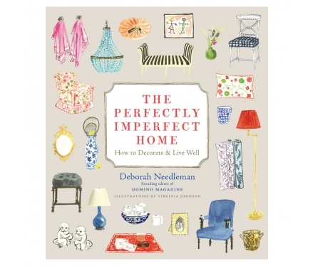 Book - The Perfectly Imperfect Home.: Worth Reading, Perfect Imperfect, Book Worth, Deborah Needleman, Design Book, Living Well, Memorial Tables, Domino'S Magazines, Modern Home