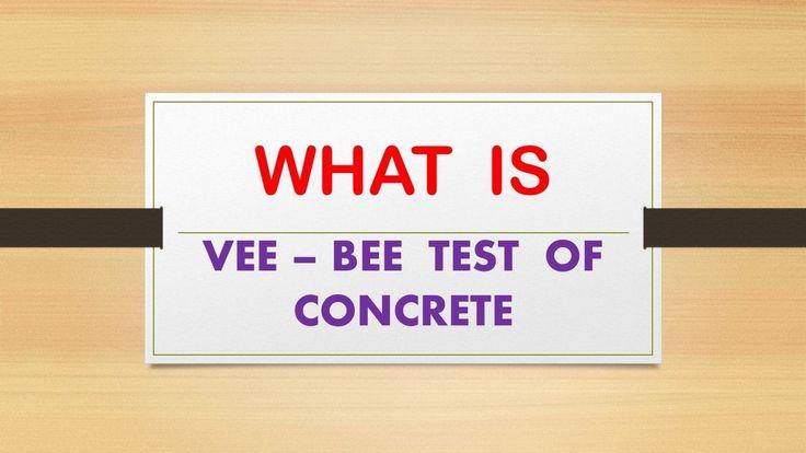 VEE - BEE TEST OF CONCRETE @@@ CIVIL  ENGINEERING